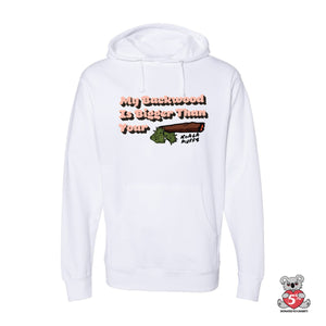 My Backwood Is Bigger Hoodie (White)