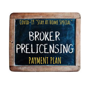 PAYMENT 4   -BROKER PRE-LICENSING- Payment Plan-Jan 11, 2021 (ZOOM)