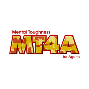 Mental Toughness for Agents (f) -Elkridge  4-30-2020 - Elite Learning Academy
