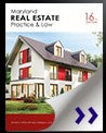 Maryland Real Estate Practice & Law 16th Edition