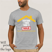 Load image into Gallery viewer, GILDAN Everything I Touch Turns To Sold Real Estate Broker T Shirt - Elite1253