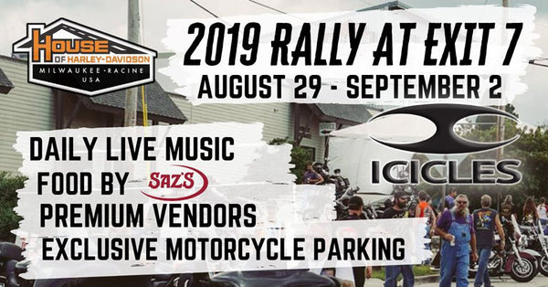 Join Icicles USA Aug 29 - Sept 2nd in Milwaukee, Wisconsin, for the 2019's Rally at Exit 7 at House of Harley.