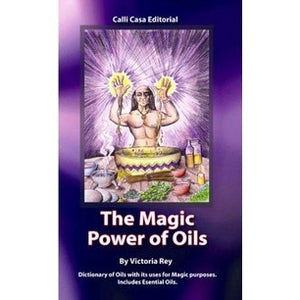 The Magic Power of Oils