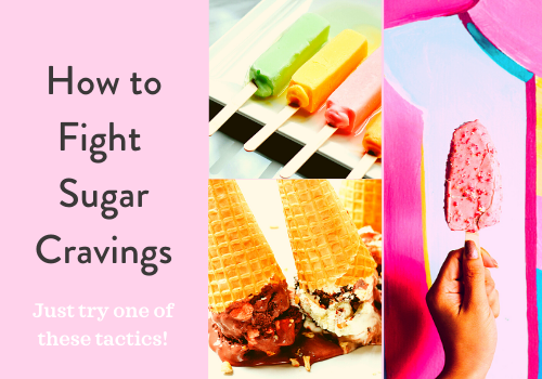 How to Fight Sugar Cravings