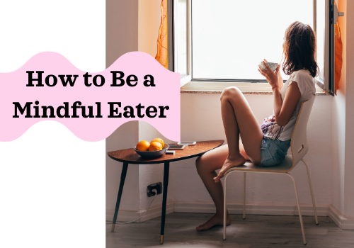 How to Be a Mindful Eater