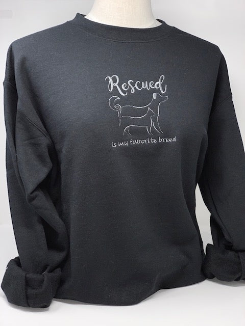 Rescued is my favorite breed crew neck sweatshirt