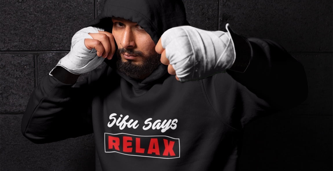 Wing Chun Illustrated Apparel - Sifu Says Relax Collection