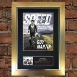 GUY MARTIN (Speed) Quality Autograph Mounted Signed Photo Repro Print Poster 725