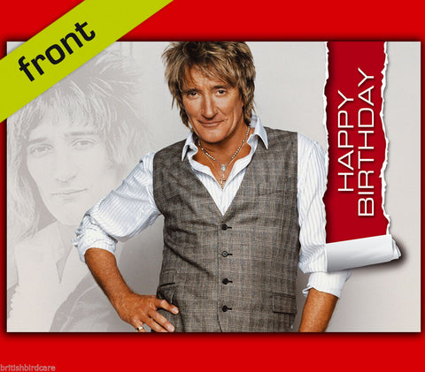 ROD STEWART Autograph Signed Birthday Card Reproduction Print