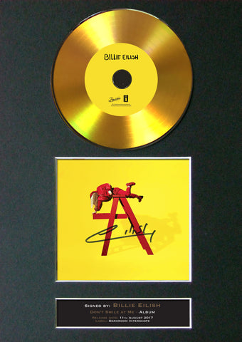 #195 Billie Eilish - Don't Smile at Me GOLD DISC Album Signed Autograph Mounted Repro