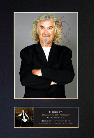 BILLY CONNOLLY Mounted Signed Photo Reproduction Autograph Print A4 176
