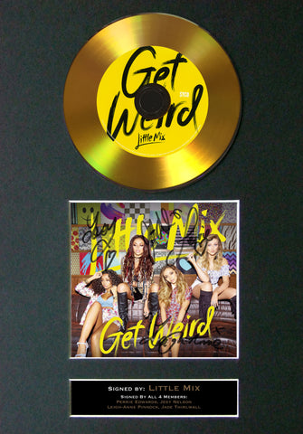 #108 Little Mix - Get Weird GOLD DISC Cd Album Signed Autograph Mounted Print