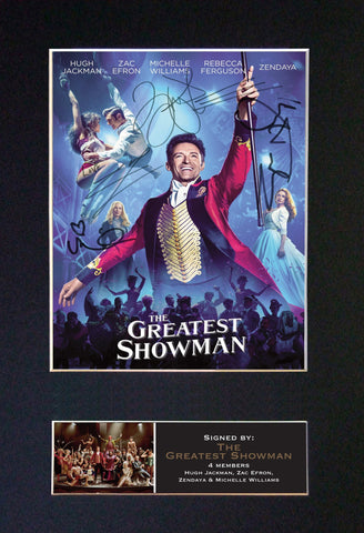 THE GREATEST SHOWMAN Quality Autograph Mounted Signed Photo Repro Print A4 717
