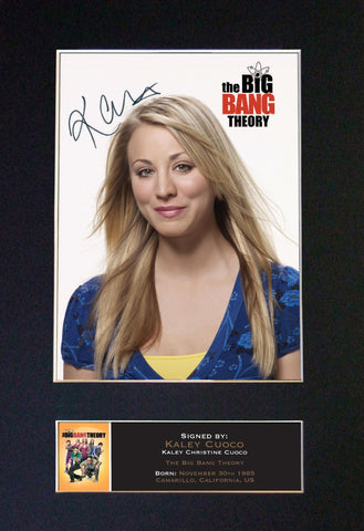 KALEY CUOCO Big Bang Mounted Signed Photo Reproduction Autograph Print A4 354