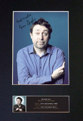 SEAN HUGHES Comedian Autograph Mounted Signed Photo RE-PRINT Print A4 688