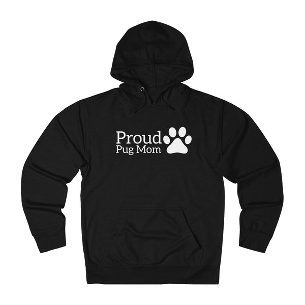 Womens Cute Proud Pug Dog Mom Hoodie With A Paw Print On The Side