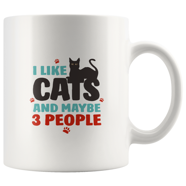 I like cats and maybe 3 people coffee mug: Funny gift For Black Cat Lovers