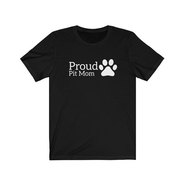 Womens Cute Proud Pit Mom T-Shirt With A Paw Print On The Side