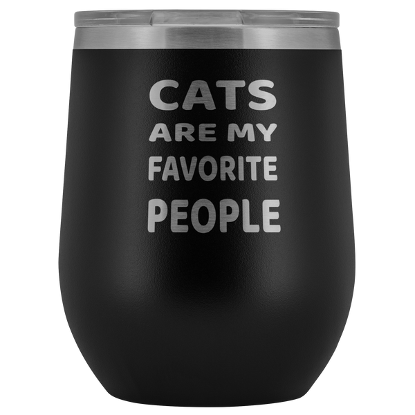 Cats are my Favorite People 12oz Double Walled Stainless Steel Tumbler - Powder Coated and Laser Etched- Gift Idea For Cat Lovers