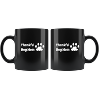 Thankful Dog Mom With Paw Print: Great Thanksgiving mug