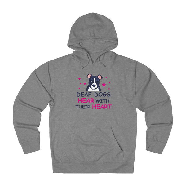 Deaf Dogs Hear With Their Hearts: Cute Hoodie For PitBull Lovers
