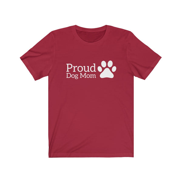 Womens Cute Proud Dog Mom T-Shirt With A Paw Print On The Side
