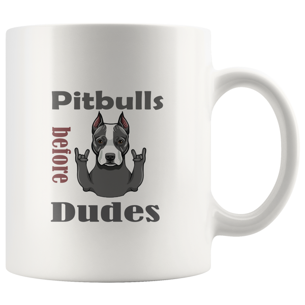 Pitbulls Before Dudes coffee mug: Funny gift For Dog Lovers & women