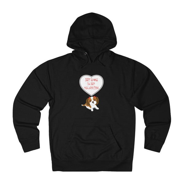 My Dog Is My Valentine Hoodie: Cute V-DAY gift for dog lovers