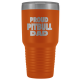 Proud Pit bull Dad 30oz Double Walled Stainless Steel Tumbler - Powder Coated and Laser Etched- Father's Day Gift Idea For Dog Lovers