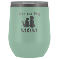 Cat & Dog Mom 12oz Double Walled Stainless Steel Tumbler - Powder Coated and Laser Etched- Mother's Day Gift Idea For Cat & Dog Lovers