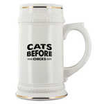 Cats Before Chicks White Ceramic Beer Stein Mug (22oz): Funny Gift Idea For Cat & Beer Lovers