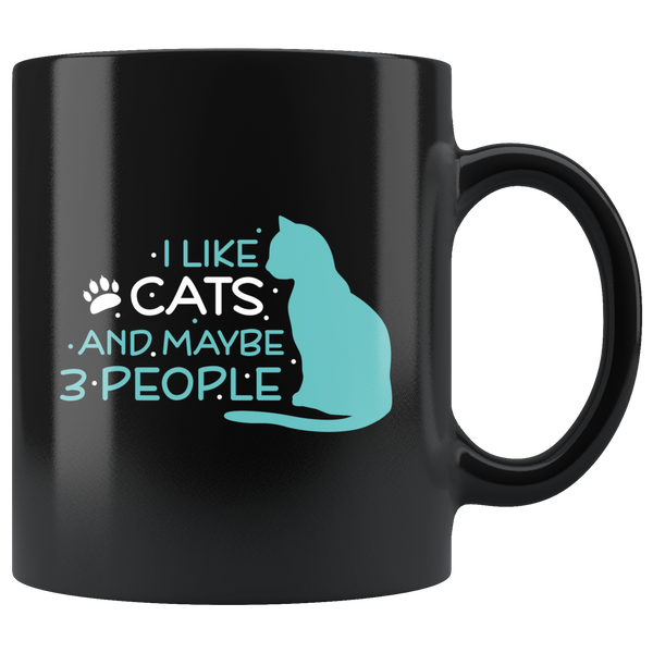 I like cats and maybe 3 people coffee mug: Funny gift For Cat Lovers