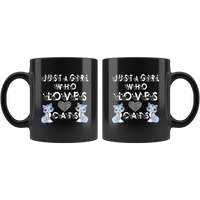 Just a Girl who Loves Cats: Cute Mug For Women