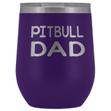 Pitbull Dad 12oz Double Walled Stainless Steel Tumbler - Powder Coated and Laser Etched- Father's Day Gift Idea For Dog Lovers