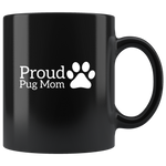 Cute Proud Pug Dog Mom Coffee Mug With A Paw Print On The Side