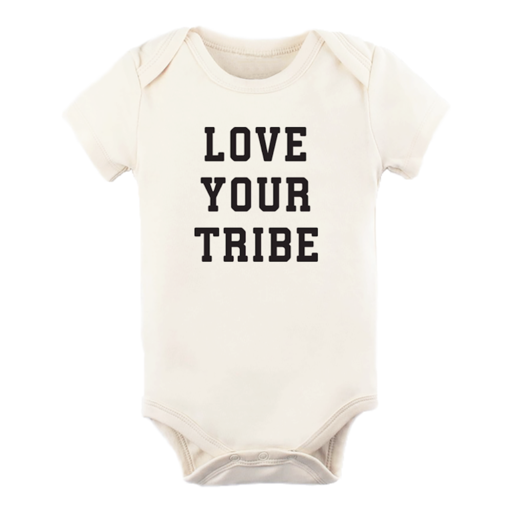 LOVE YOUR TRIBE - ORGANIC ONESIE