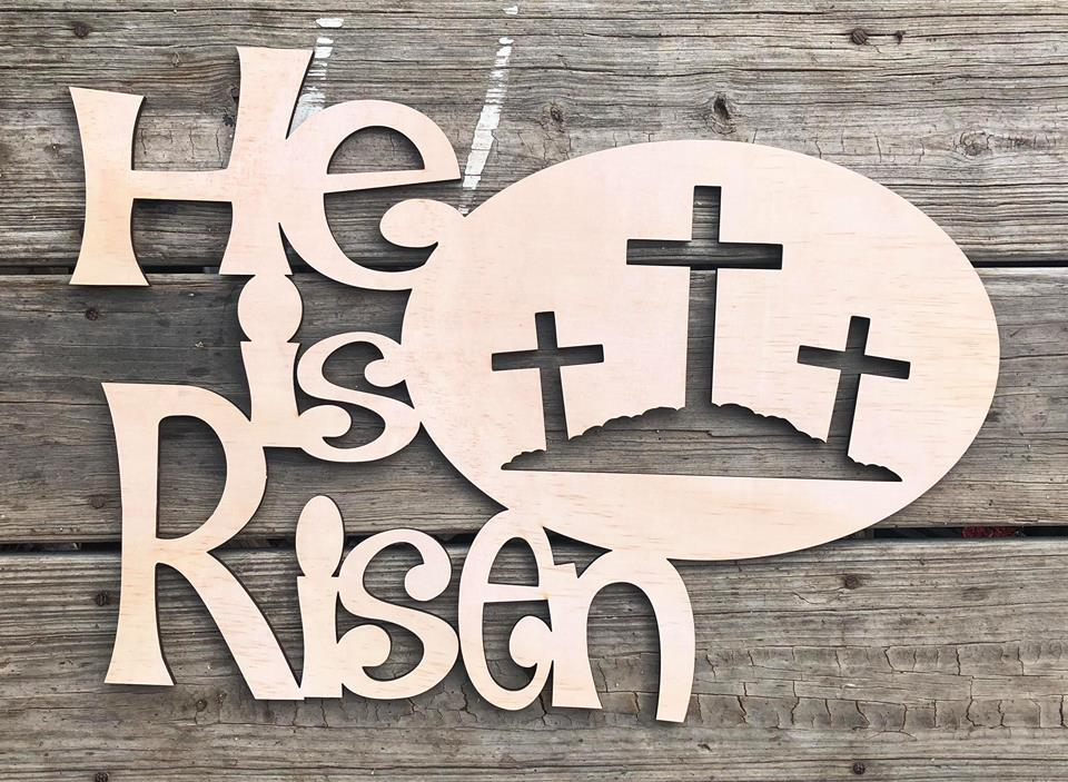 He Is Risen Wood Cutout
