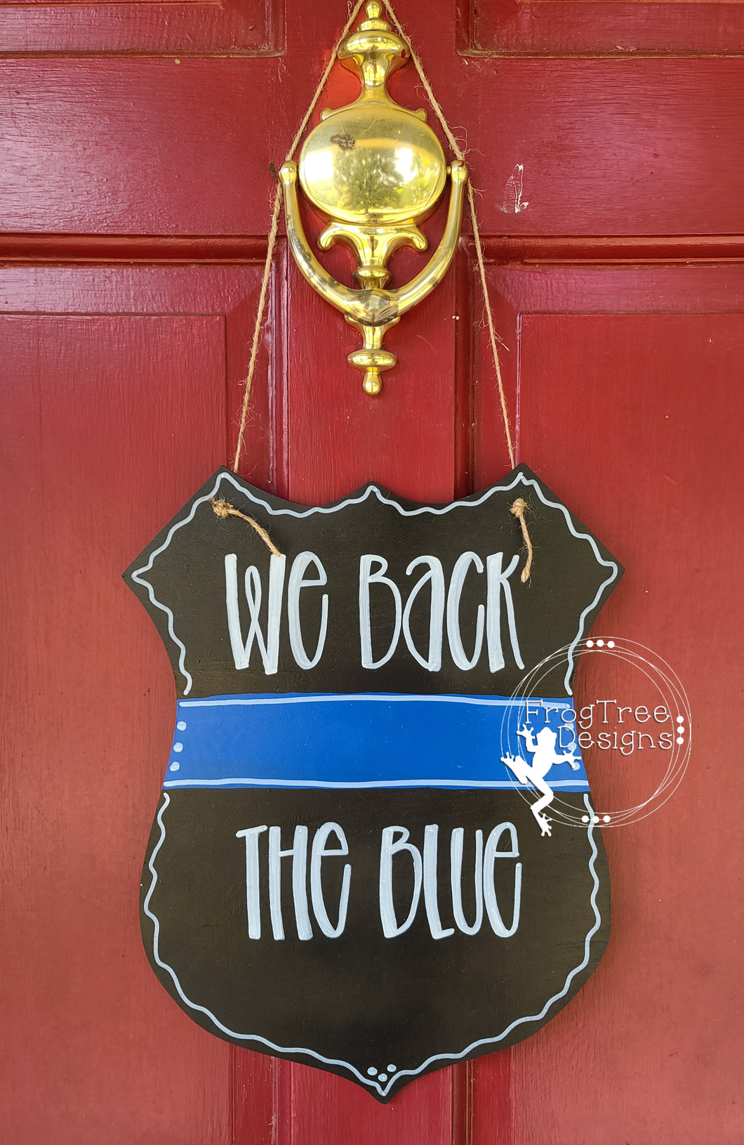 IN STOCK We Back The Blue Badge- Finished Door Hanger