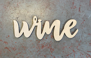 "Wine Word Cutout For 15"" Rounds And 21"" Wine Glass"