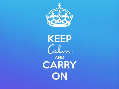 keep calm and carry on mums