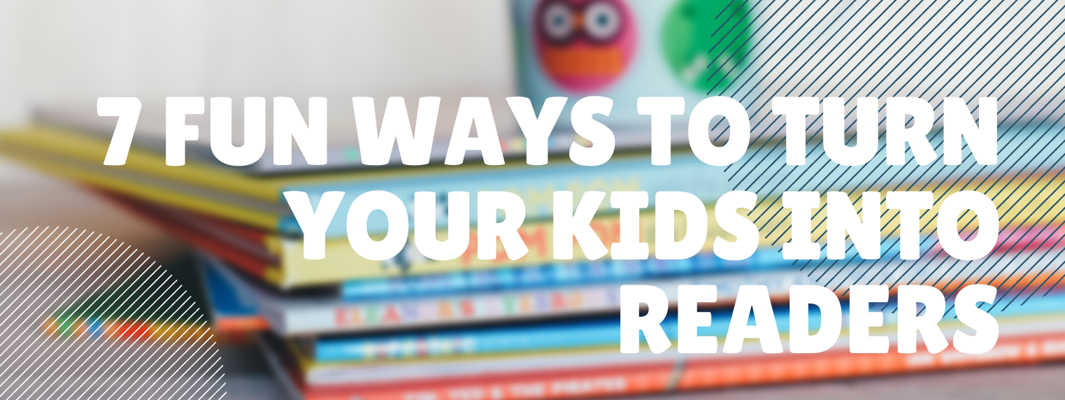 7 Fun Ways to Encourage Young Readers