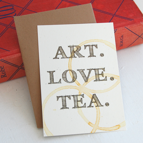 Art. Love. Tea. Card