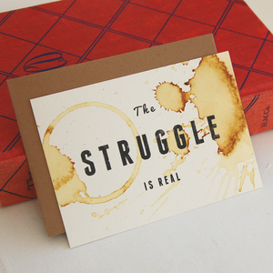 The Struggle Card