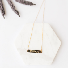 "Load image into Gallery viewer, ""Create Joy"" Necklace - Gold"