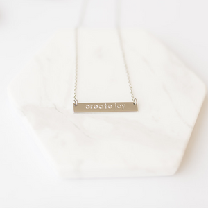 """Create Joy"" Necklace"