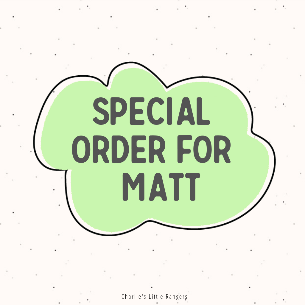 Specialorder for Matt