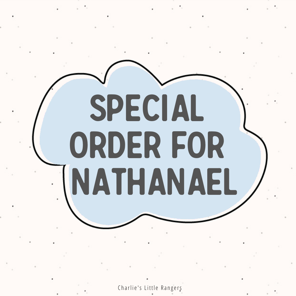 Special order for Nathanael