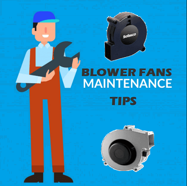Maintenance Tips for Blower Fans to Increase Life
