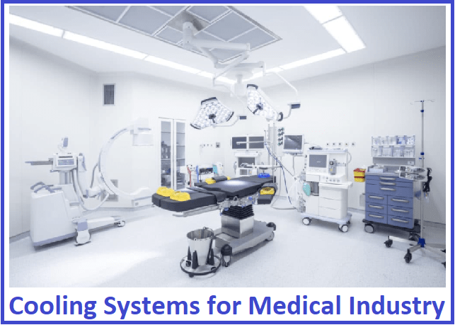cooling systems for medical industry