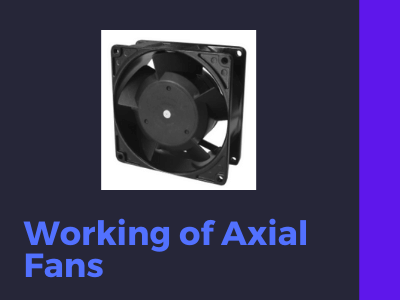 axial fans working